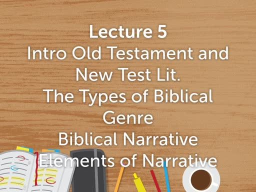Literature of Bible (Lecture 5) Spring