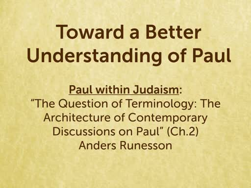 190201 - Toward a Better Understanding of Paul 03