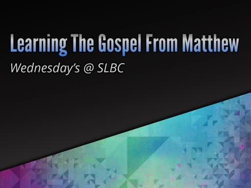 Learning the Gospel from Matthew (2/6/19)