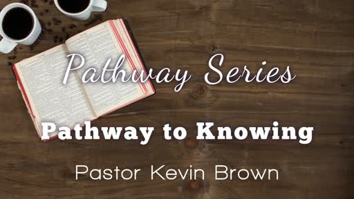 School of the Bible -1 Pathway to Knowing