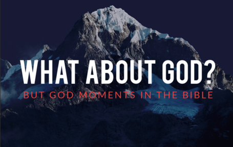 But God Moments In The Bible
