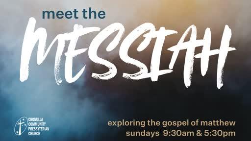 Meet the Messiah