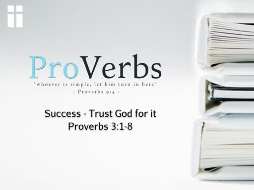 10/02/19 - ProVerbs - Success