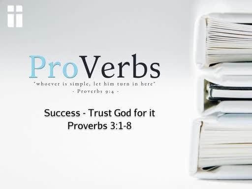 10/02/19 - ProVerbs - Success