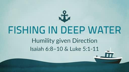 Feb 10 - Fishing in Deep Water