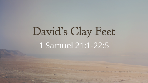David's Clay Feet