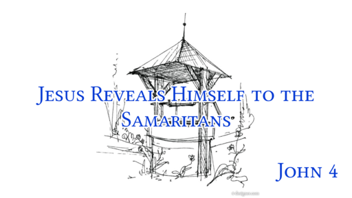 Jesus Reveals Himself to the Samaritans