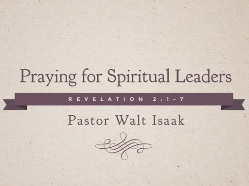 Praying for Spiritual Leaders