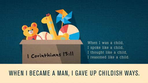 1 Corinthians 13:11 verse of the day image