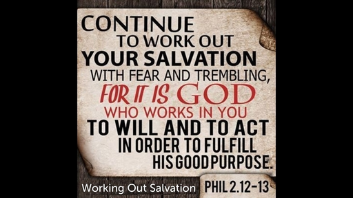 February 10, 2019 - Working Out Salvation part 2