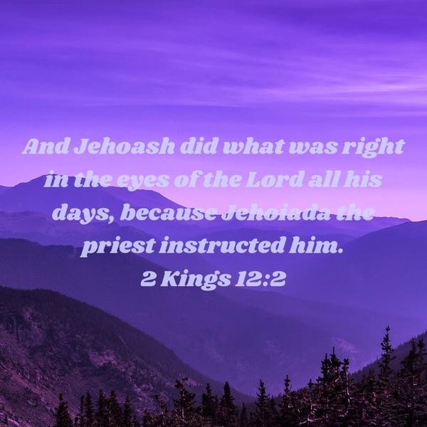 """2 Kings 12: """"Joash's Reign"""""""