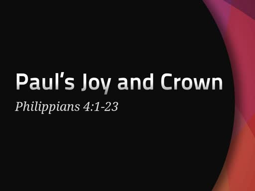 Paul's Joy and Crown