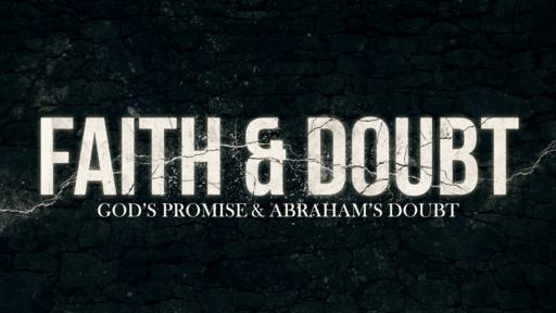 Our Doubt & God's Promises