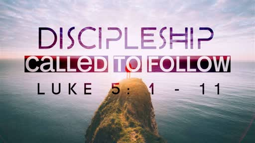 Discipleship - Called to follow and fish