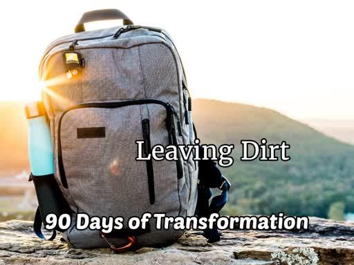 Leaving Dirt