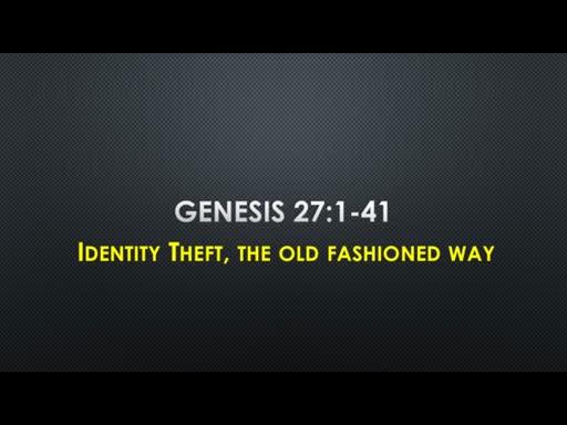 Genesis 27: 1-41