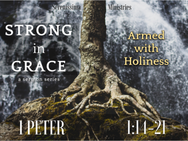 Armed with Holiness