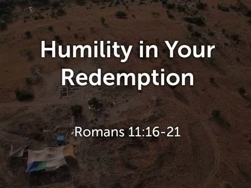 Humility in Your Redemption