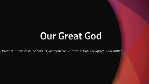 Our Great God