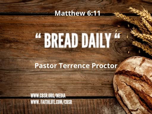 "2-10-19 ""Bread Daily"""