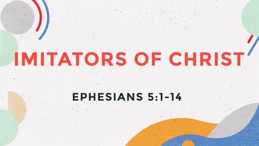 Imitators of Christ