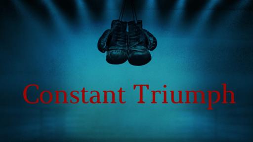 Constant Triumph