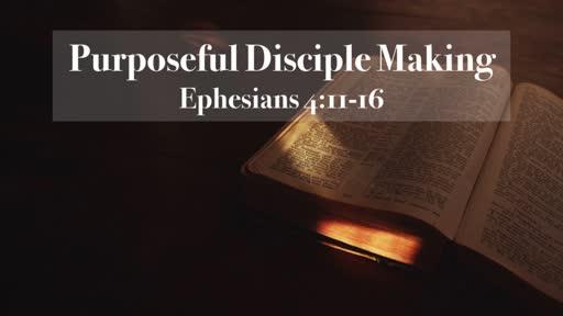 Purposeful Disciple Making