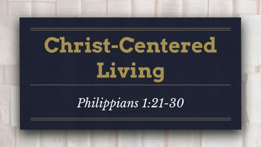Christ-Centered Living