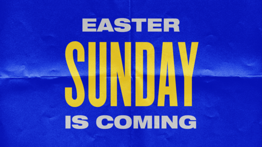 Easter Sunday Is Coming