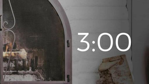 Fireplace Welcome - Countdown 3 min