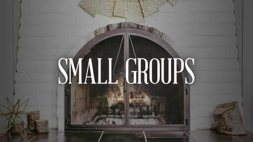 Fireplace Welcome - Small Groups Centered