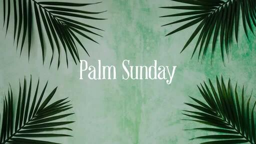Palm Leaves Green - Palm Sunday