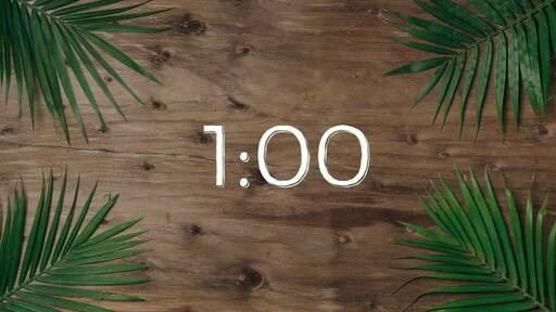 Palm Leaves Wood - Countdown 1 min