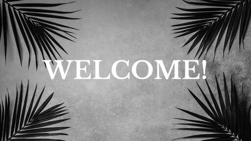 Palm Leaves Grey - Welcome - Motion