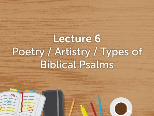 Literature of Bible (Lecture 6) Spring