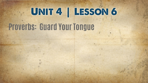 Proverbs:  Guard Your Tongue - part 1