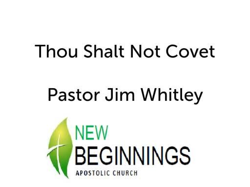 Thou Shalt Not Covet Wed 2/13