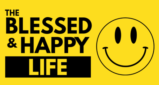 The Blessed and  Happy Life ( 1)
