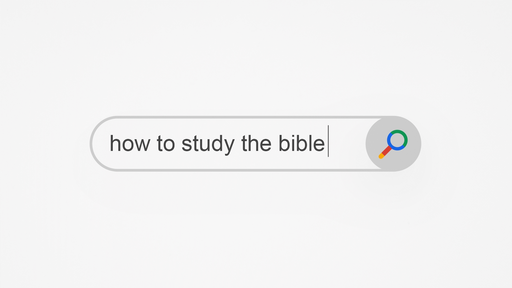 How To Study The Bible: Observation