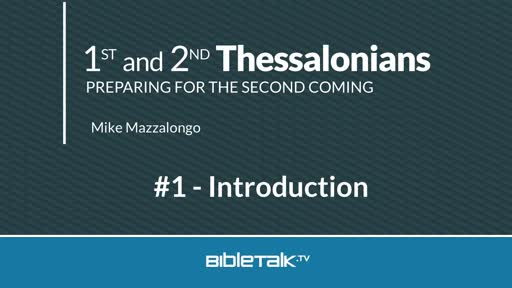 Introduction to I & II Thessalonians