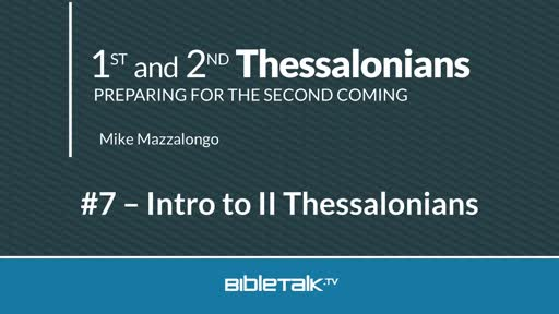 Intro to II Thessalonians