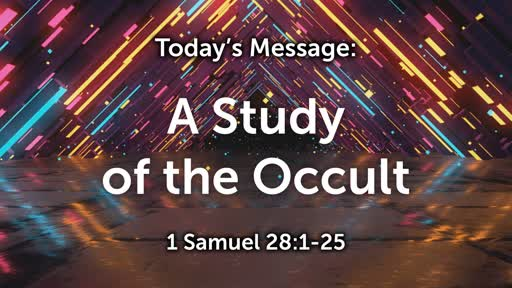 King David 06: A Study of the Occult