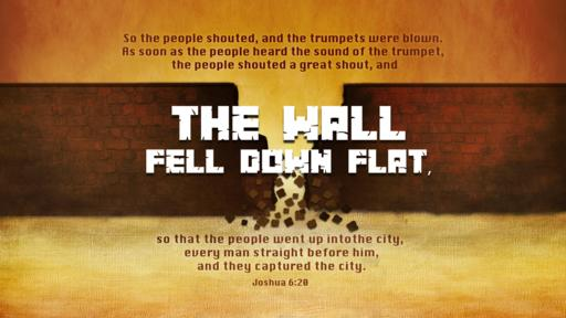 And the Walls Fell Down Flat - Faithlife Sermons