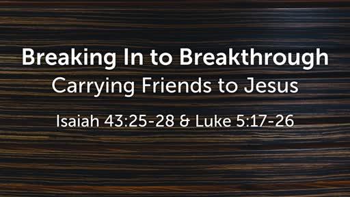Feb 17 - Breaking In to Breakthrough