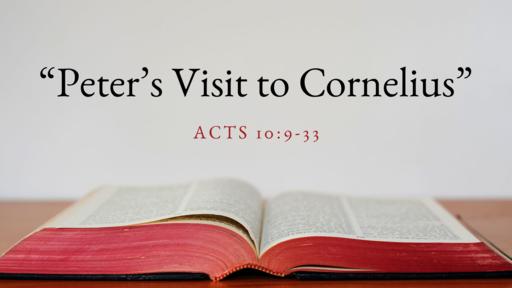 """""""Peter's Visit to Cornelius"""""""