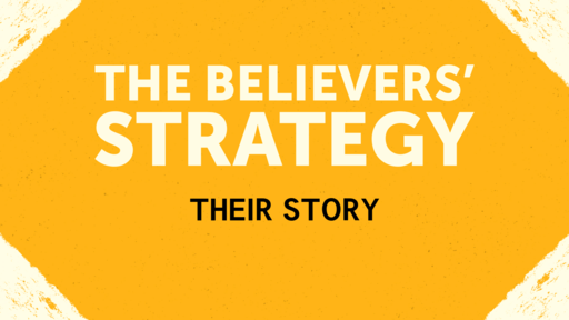 The Believers Strategy