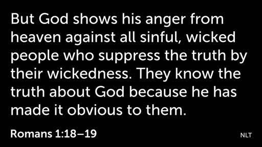 J.Studwell 2/17/19 A deceitful World Romans 1:18-32