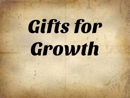 Gifts for Growth