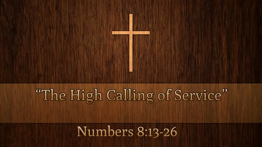 """""""The High Calling of Service"""""""