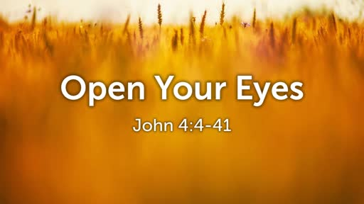 Open Your Eyes 2/17/2019